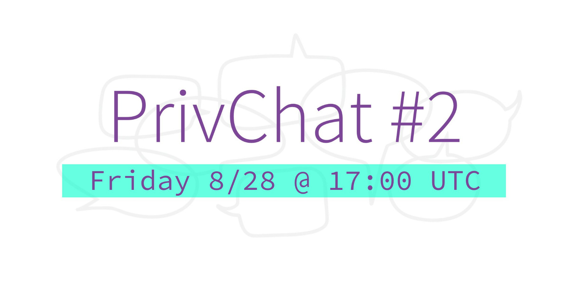 PrivChat tomorrow 17:00UTC on youtube